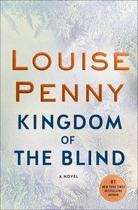 Kingdom of the blind new novel by louise penny s300