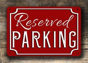 Reserved parking sign s300