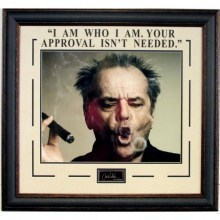 Jack nicholson i am who i am your approval isnt needed quote 220x150 s300